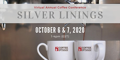 Coffee Association of Canada Annual Conference on October 6 & 7 (1-4pm EST) tickets