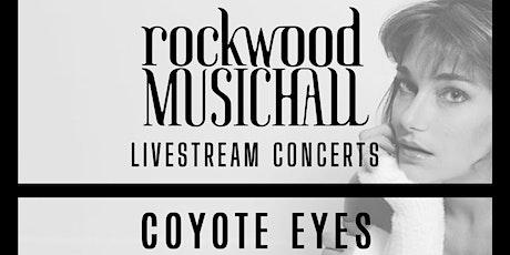 Coyote Eyes- FACEBOOK & INSTAGRAM LIVE tickets