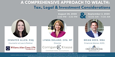 A Comprehensive Approach to Wealth:  Tax, Legal & Investment Considerations tickets