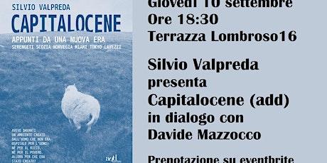 Silvio Valpreda presenta Capitalocene biglietti