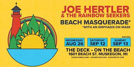 Joe Hertler & The Rainbow Seekers @ The Deck Muskegon - Sat. Sept 12 tickets