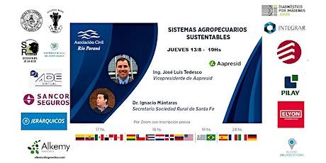 SISTEMAS AGROPECUARIOS SUSTENTABLES - Jueves 13/8  19Hs. entradas