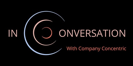 In Conversation with Company Concentric tickets