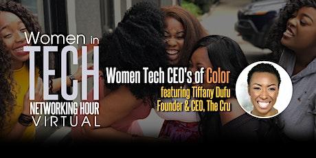 Women in Tech Networking Hour (Virtual) - Women Tech C.E.O.s of Color tickets