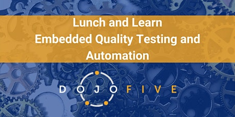 Embedded Quality Testing and Automation tickets