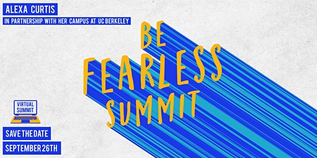 (VIRTUAL) 2020 Be Fearless Summit tickets