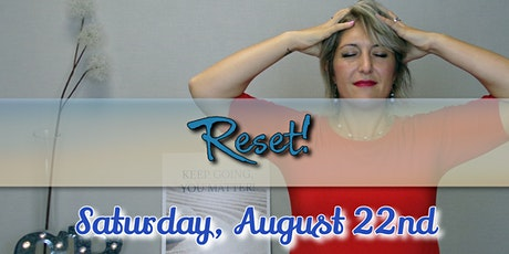 "August ""Reset"" (a Calm Mind) tickets"