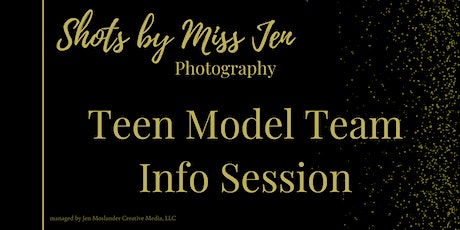 Teen Model Team Info Session + Free Photo Shoot! tickets