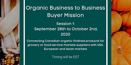 Organic Business to Business Buyer Mission: Session 1 tickets