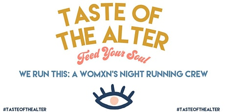 The Alter // WE RUN THIS: A Womxn's Only Night Running Club tickets