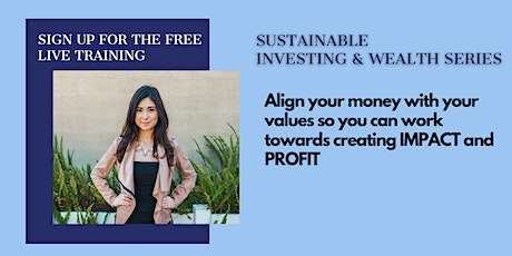Sustainable Investing & Wealth Training Series tickets