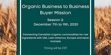 Organic Business to Business Buyer Mission: Session 2 tickets