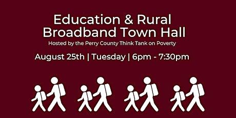 Education & Rural Broadband Town Hall tickets