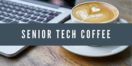 Senior Tech Coffee – Older Adult Personal Safety Tech tickets