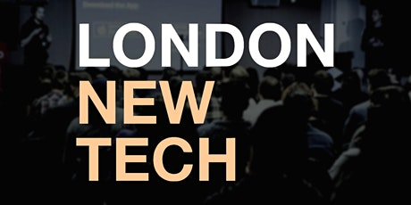 London New Tech #56 (Virtual Event) tickets