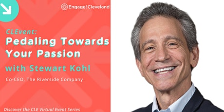 CLEvent: Pedaling Towards Your Passion with Stewart Kohl, Riverside Company tickets