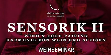 Weinseminar – Sensorik II – Harmonie von Wein und Speisen Tickets