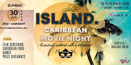 Island Presents.... Caribbean Movie Night tickets