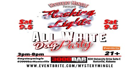 Mystery Mingle Presents: Flashing Lights All White Party tickets