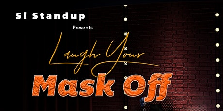 Si Stand Up Presents: Laugh Your Mask Off tickets