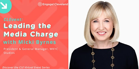 CLEvent: Leading the Media Charge with Micki Byrnes, WKYC tickets