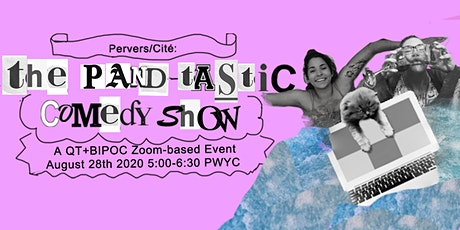 Pervers/Cité: The Pand-tastic Comedy Show tickets