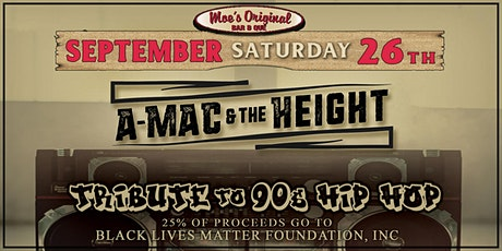 A-Mac & The Height (Tribute to 90s Hip Hop) tickets