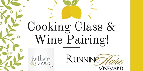 Cooking Class and Wine Pairing! tickets