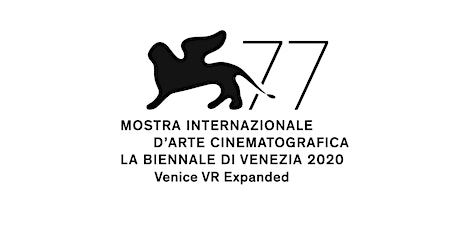Venice VR Expanded at Espronceda Institute of Art & Culture tickets