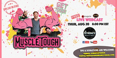 Muscle Tough FULL BAND LIVE ON STAGE Webcast tickets