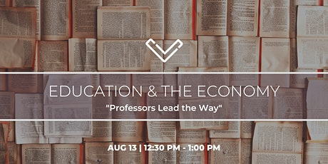 "[Venture Café] Education & The Economy: ""Professors Lead the Way"" tickets"