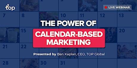 Boston Webinar - The Power of Calendar-Based Marketing tickets