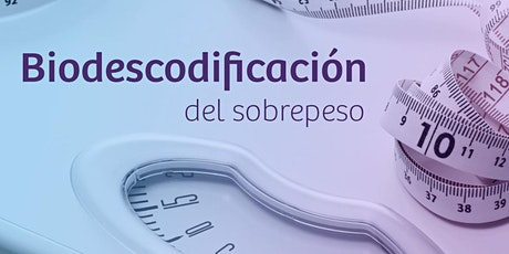 Biodescodificación del sobrepeso entradas