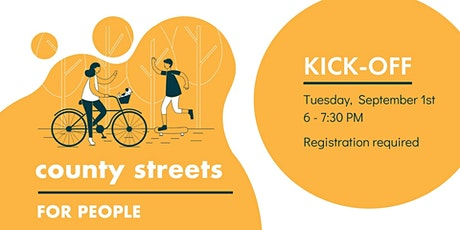County Streets for People Kick-off! tickets
