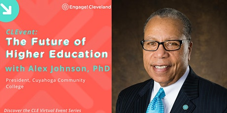 CLEvent: The Future of Higher Education with Alex Johnson, PhD, Tri-C tickets