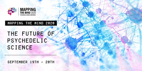 Mapping the Mind 2020: The Future of Psychedelic Science tickets