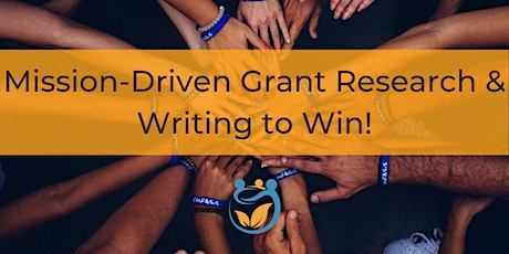 Mission-Driven Grant Research & Writing to Win! tickets