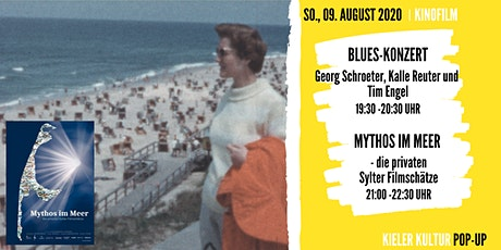 Blues-Konzert + Open Air Kino: Mythos im Meer – private Sylter Filmschätze Tickets