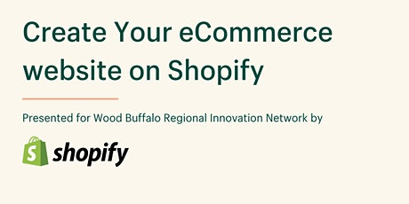 Create your E-commerce website on Shopify tickets