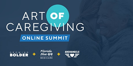 The Art of Caregiving: Online Summit tickets