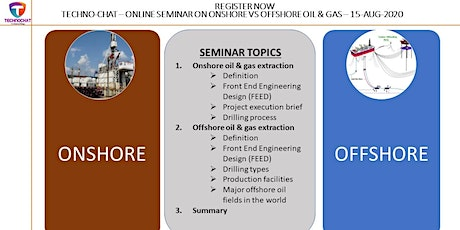 TECHNO-CHAT-ONSHORE VS OFFSHORE OIL & GAS tickets