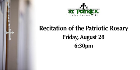Patriotic Rosary, Friday, August 28 at 6:30pm tickets