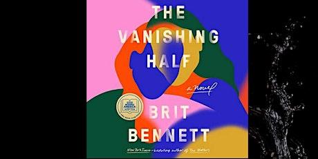 "Melanin Reads September Book Club- "" The Vanishing Half"" by Brit Bennett tickets"