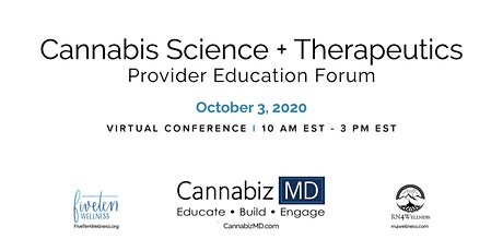 Cannabis Science + Therapeutics Provider Education Forum tickets