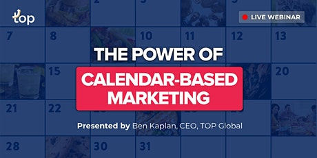 San Francisco  Webinar - The Power of Calendar-Based Marketing tickets