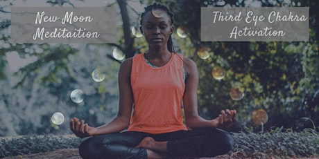 New Moon Meditation   Third Eye Activation tickets