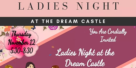 Ladies Night at the Dream Castle tickets
