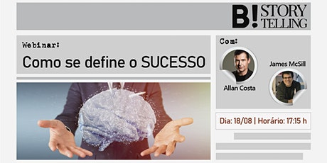 Como se define o sucesso - com Allan Costa e James McSill tickets