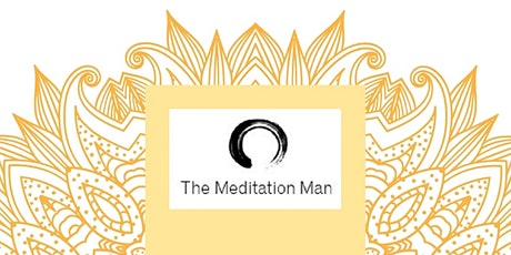The Meditation Man 'Pop up' guided meditation session, Norwich. tickets
