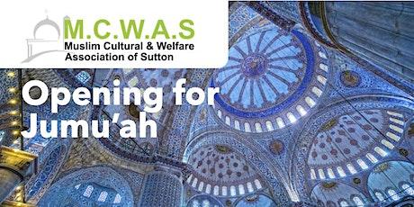 MCWAS Jumu'ah Salah 1 - 14-Aug-20 - 1.15PM tickets